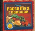 Chevys Fresh Mex Cookbook (Hardcover)