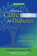 There Is a Cure for Diabetes: The 21-Day+ Holistic Recovery Program (Paperback)