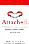 Attached: The New Science of Adult Attachment and How It Can Help You Find-and Keep-Love (Paperback)