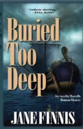 Buried Too Deep (Paperback)