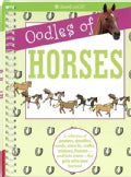 Oodles of Horses: A Collection of Posters, Doodles, Cards, Stencils, Crafts, Stickers, Frames-and Lots More-fo... (Spiral bound)