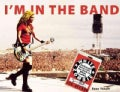 I&#39;m in the Band: Backstage Notes from the Chick in White Zombie (Paperback)