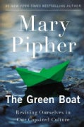 The Green Boat: Reviving Ourselves in Our Capsized Culture (Paperback)