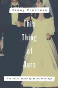 This Thing of Ours: How Faith Saved My Mafia Marriage (Paperback)