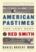 American Pastimes: The Very Best of Red Smith (Hardcover)
