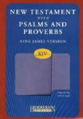 The New Testament With Psalms and Proverbs: King James Version, Lilac Flexisoft / With Flap (Paperback)