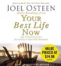 Daily Readings from Your Best Life Now: 90 Devotions for Living at Your Full Potential (CD-Audio)