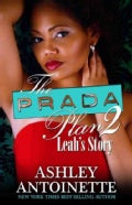 The Prada Plan 2: Leah's Story (Paperback)
