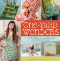 One-Yard Wonders: Look How Much You Can Make With Just One Yard of Fabric! (Novelty book)