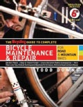 The Bicycling Guide to Complete Bicycle Maintenance &amp; Repair: For Road &amp; Mountain Bikes (Paperback)
