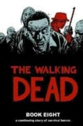 The Walking Dead Book 8 (Hardcover)