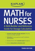 Math for Nurses: A Skill-Builder and Reference Guide for Dosage Calculation (Paperback)