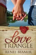 The Love Triangle: What Every Couple Needs for a Successful Marriage (Paperback)