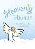 Heavenly Humor (Hardcover)