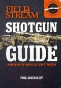 Field &amp; Stream Shotgun Guide: Shotgun Skills You Need (Paperback)