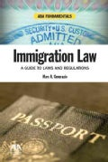 Immigration Law: A Guide to Laws and Regulations