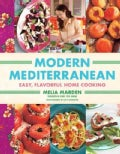 Modern Mediterranean: Easy, Flavorful Home Cooking (Hardcover)