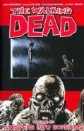 The Walking Dead 23: Whispers into Screams (Paperback)