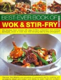 Best-Ever Book of Wok & Stir-Fry Cooking: 400 Fabulous Asian Recipes With Easy-to-Follow Preparation and Cooking ... (Paperback)