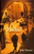 Madrid: The History (Hardcover)