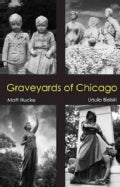 Graveyards of Chicago (Paperback)