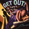 Get Out!: I&#39;m Trying to F**k Your Mother (Hardcover)