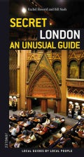 Secret London - an Unusual Guide: An Unusual Guide (Paperback)
