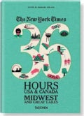 The New York Times 36 Hours USA & Canada Midwest and Great Lakes (Paperback)