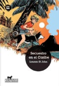 Secuestro en el Caribe / Kidnap in the Caribbean (Paperback)