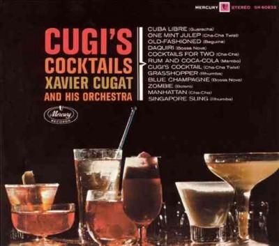 Xavier Cugat - Cugi's Cocktails