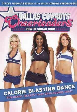 Dallas Cowboys Cheerleaders Power Squad Bod!: Calorie Blasting Dance (DVD)