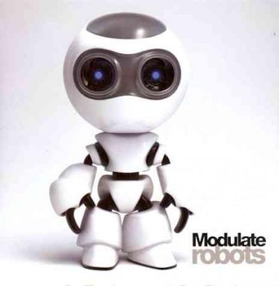 Modulate - Robots