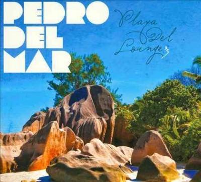 Pedro Del Mar - Playa Del Lounge 3