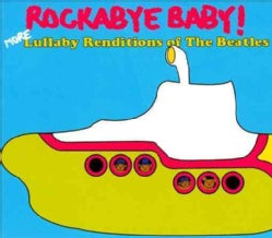 Various - Rockabye Baby! More Lullaby Renditions Of The Beatles
