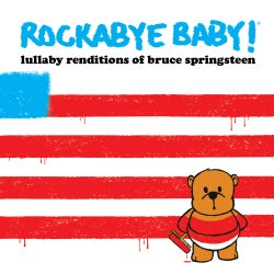 Various - Rockabye Baby! Lullaby Renditions Of Bruce Springsteen