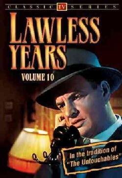 The Lawless Years: Vol. 10