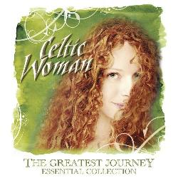 Celtic Woman: The Greatest Journey: Essential Collection