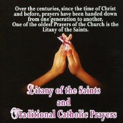 LITANY OF THE SAINTS-CATHOLIC PRAYERS - LITANY OF THE SAINTS-CATHOLIC PRAYERS