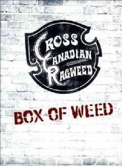 Cross Canadian Ragweed - Box Of Weed