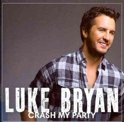Luke Bryan - Crash My Party