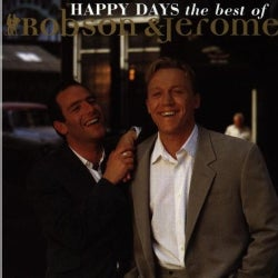 ROBSON & JEROME - HAPPY DAYS: BEST OF
