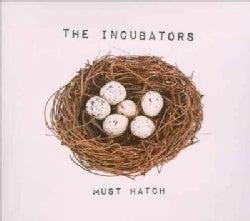 Incubators - Must Hatch