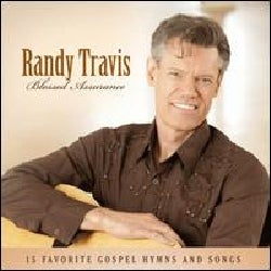 Randy Travis - Blessed Assurance