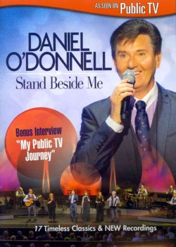 Daniel O'Donnell: Stand Beside Me (DVD)