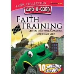 Auto-B-Good: Faith Training (DVD)