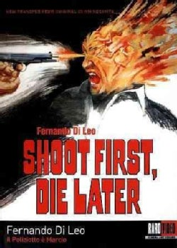 Shoot First, Die Later (DVD)