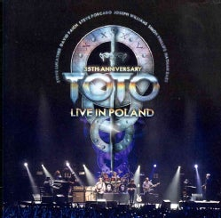 Toto - 35th Anniversary Tour Live In Poland