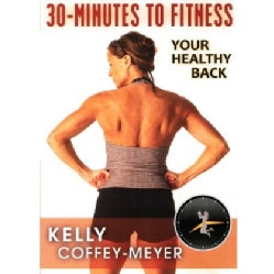 30-Minutes to Fitness: Your Healthy Back with Kelly Coffey-Meyer (DVD)