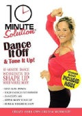 10 Min Solution: Dance It Off &amp; Tone It Up (DVD)
