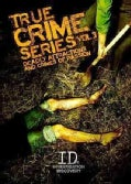 True Crime Series Vol. 3: Deadly Attractions And Crimes Of Passion (DVD)